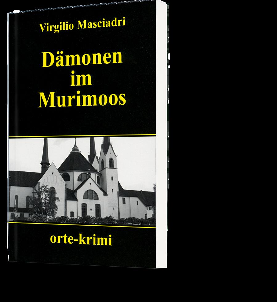 Virgilio Masciadri: Dämonen im Murimoos
