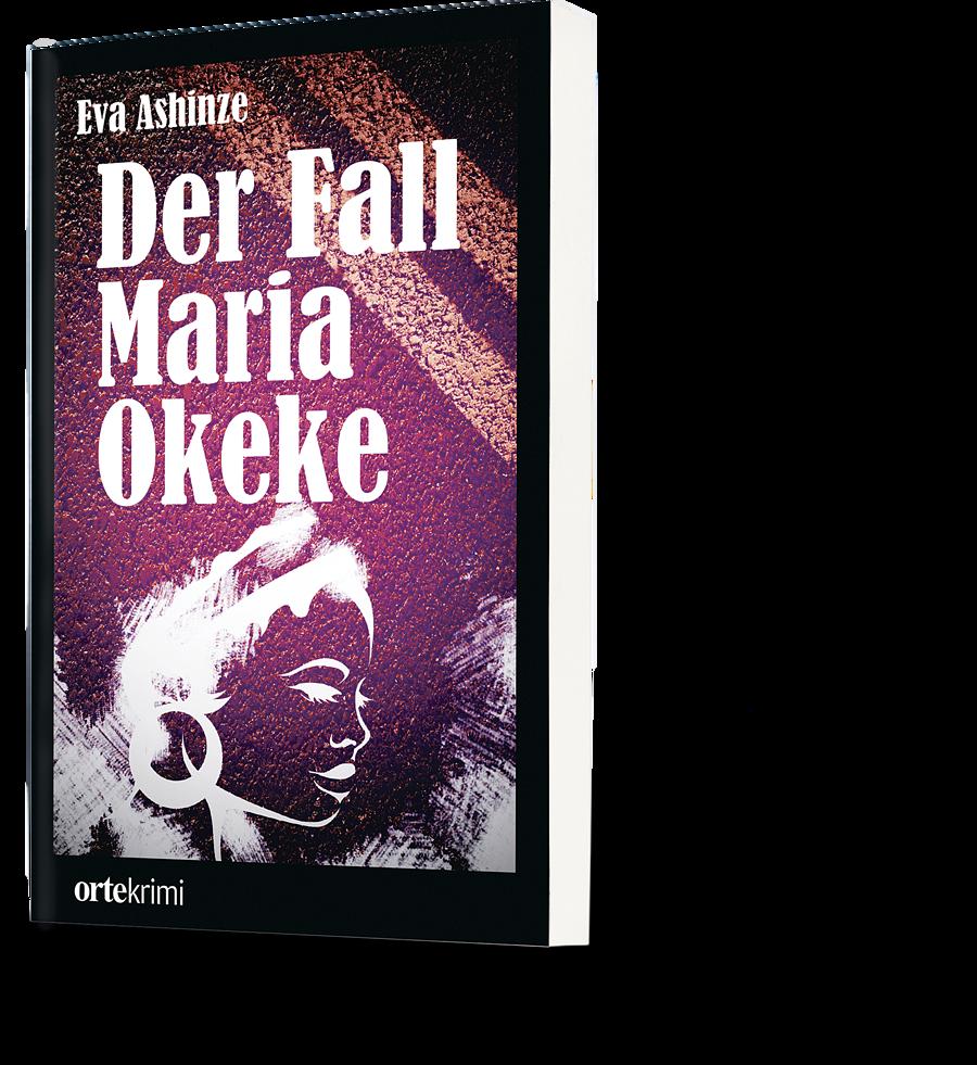 Eva Ashinze: Der Fall Maria Okeke