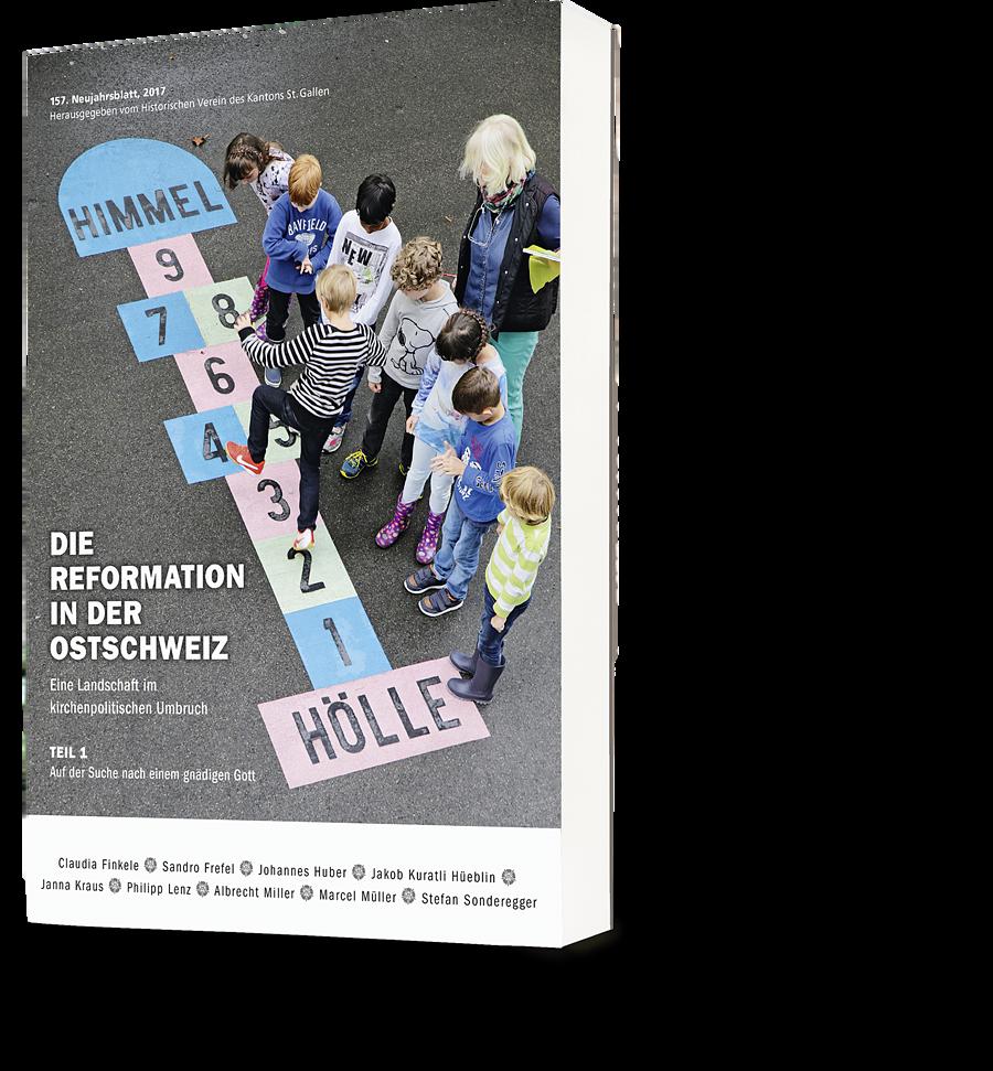 Die Reformation in der Ostschweiz – Teil 1