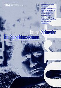Nr. 104: Bruno Schnyder - Ein Sprachbesessener