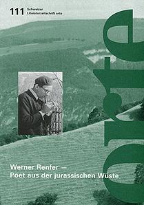Nr. 111: Werner Rufer - Poet aus der jurassischen Wüste