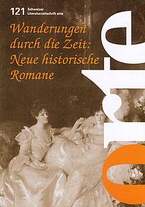 Nr. 121: Wanderungen durch die Zeit: Neue historische Romane