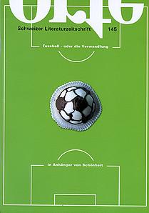 Nr. 145: Fussball - oder die Verwandlung