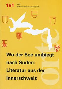 Nr. 161: Wo der See umbiegt nach Süden: Literatur aus der Innerschweiz