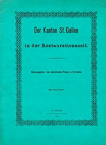 Der Kanton St. Gallen in der Restaurationszeit