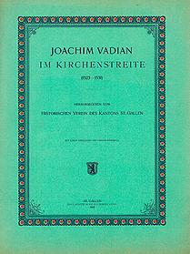 Joachim Vadian im Kirchenstreite (1523-1531)