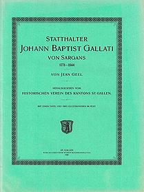 Statthalter Johann Baptist Gallati von Sargans 1771-1844