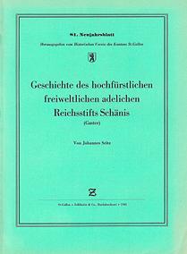 Geschichte des hochfürstlichen freiweltlichen adelichen Reichsstifts Schänis