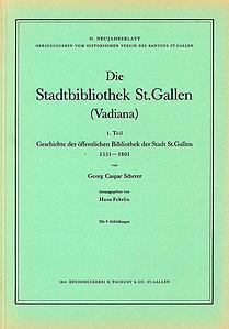 Die Stadtbibliothek St. Gallen (Vadiana)