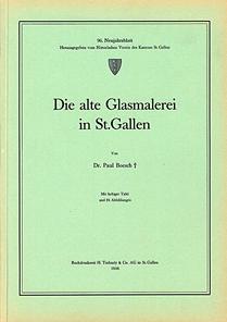 Die alte Glasmalerei in St. Gallen
