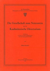 Die Gesellschaft zum Notenstein und das Kaufmännische Directorium