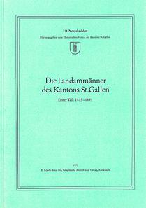 Die Landammänner des Kantons St. Gallen