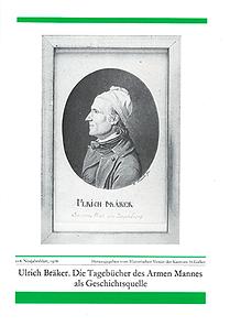 Ulrich Bräker. Die Tagebücher des Armen Mannes als Geschichtsquelle