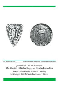 Die ältesten St. Galler Siegel als Geschichtsquellen - Die Siegel der Benediktin
