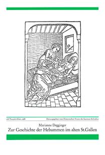 Zur Geschichte der Hebammen im alten St. Gallen