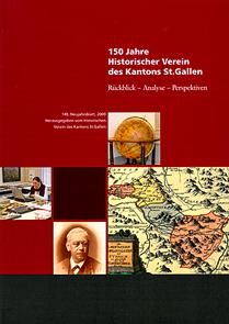 150 Jahre Historischer Verein des Kantons St. Gallen