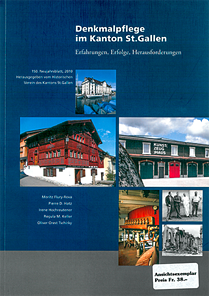 Denkmalpflege im Kanton St. Gallen