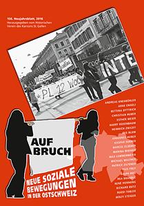 Aufbruch - Neue soziale Bewegungen in der Ostschweiz