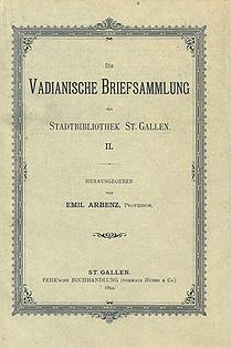 Die Vadianische Briefsammlung  der Stadtbibliothek St. Gallen II.