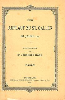 Der Auflauf zu St. Gallen  im Jahre 1491.