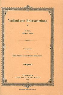 Vadianische Briefsammlung V.  2. Hälfte 1536-1540.