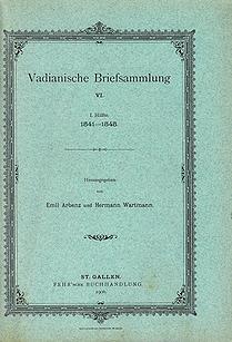 Vadianische Briefsammlung VI.  1. Hälfte 1541-1545.