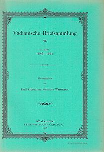 Vadianische Briefsammlung VI.  2. Hälfte 1546-1551.