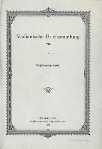 Vadianische Briefsammlung VII.  Ergänzungsband.