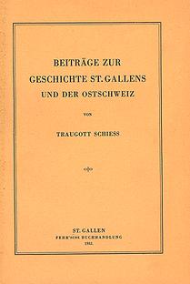 Beiträge zur Geschichte St. Gallens und der Ostschweiz