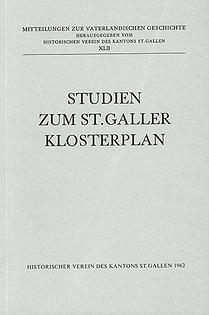 Studien zum St. Galler Klosterplan