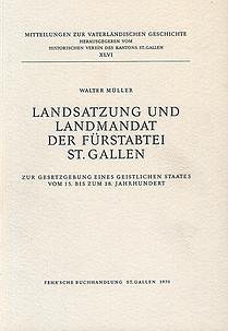 Landsatzung und Landmandat der Fürstabtei St. Gallen