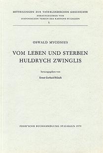 Vom Leben und Sterben Huldrych Zwinglis