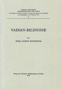 Vadian-Bildnisse Von Dora Fanny Rittmeyer