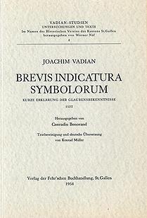 Brevis Indicatura Symbolorum Joachim Vadian