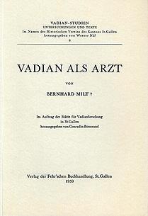 Vadian als Arzt von Bernhard Milt +