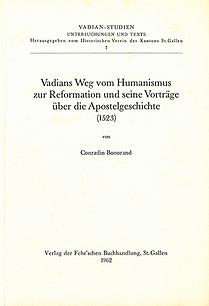 Vadians Weg vom Humanismus zur Reformation und seine Vorträge über die Apo