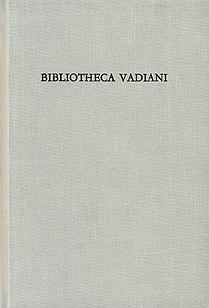 Bibliotheca Vadiani Die Bibliothek des Humanisten Joachim von Watt nach de