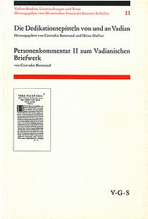 Die Dedikationsepisteln von und an Vadian Personenkommentar II zum Vadiani
