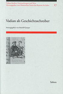 Vadian als Geschichtsschreiber