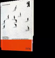 Das Land Appenzell. Aus der Tierwelt des Appenzellerlandes. Rudolf Widmer, Hermann Schmid, Jonas Barandum
