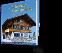 Kurt Haberstich: Schweizer Haussprüche. Freue dich des Lebens. Es ist schon später als du denkst!