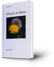 Sina Semoden: Wüssten's die Blumen