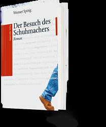 Werner Spirig: Der Besuch des Schuhmachers