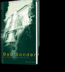 Bad Sonder. Catherine de Ciercq