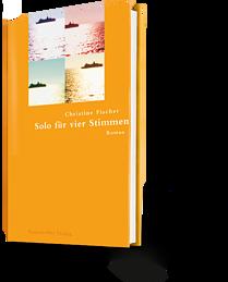 Christine Fischer: Solo für vier Stimmen
