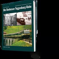 Gerhard Oswald: Die Bodensee-Toggenburg-Bahn. Geschichte einer Ostschweizer Privatbahn