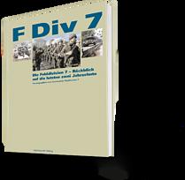 Die Felddivision 7 - Rückblick auf die letzten zwei Jahrzehnte
