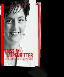 Ruth Metzler: Grissini & Alpenbitter