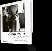 Bommen Ein Alpsommer im Alpstein, Christiane Dörig