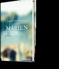 erhard Stocker: Marienseide